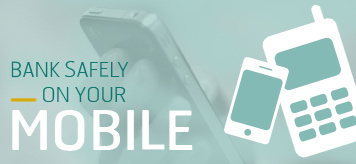 Mobile phones, links to how to bank safely on your mobile phone page
